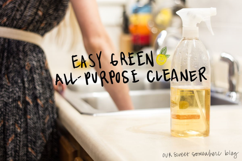 Easy Green All-Purpose Cleaner | Our Sweet Somewhere
